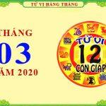 Luận tử vi tháng 3/2020 của 12 con giáp